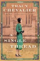 Imagen de portada para A single thread [text (large print)] / Tracy Chevalier.