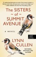Cover image for The sisters of Summit Avenue [text (large print)] / by Lynn Cullen.