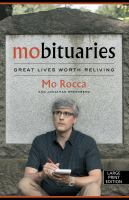 Cover image for Mobituaries [text (large print)] : great lives worth reliving / Mo Rocca with Jonathan Greenberg ; illustrations by Mitch Butler.