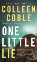 Cover image for One little lie [text (large print)] / by Colleen Coble.