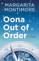 Cover image for Oona out of order [text (large print)] / Margarita Montimore.