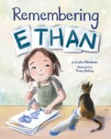 Cover image for Remembering Ethan / by Lesléa Newman ; illustrated by Tracy Nishimura Bishop.