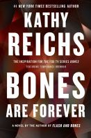 Cover image for Bones are forever / Kathy Reichs.