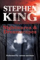 Cover image for Nightmares & dreamscapes. Volumes 1, 2 and 3 [sound recording] / Stephen King.