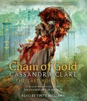 Cover image for Chain of gold [sound recording] / Cassandra Clare.