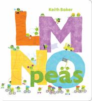 Cover image for LMNO peas [board book] / Keith Baker.