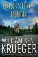 Cover image for Trickster's Point / William Kent Krueger.