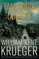 Cover image for Tamarack County / William Kent Krueger.