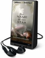 Cover image for The name of the star [sound recording] / Maureen Johnson.