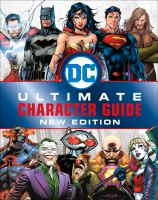 Cover image for DC ultimate character guide / written by Melanie Scott.