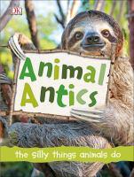 Cover image for Animal antics / Derek Harvey.
