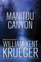 Cover image for Manitou Canyon [sound recording] / William Kent Krueger.