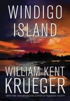 Cover image for Windigo Island [sound recording] / by William Kent Krueger.