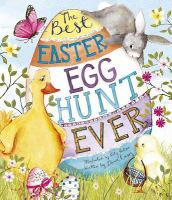 Cover image for The best Easter egg hunt ever / written by Dawn Casey ; illustrated by Katy Hudson.