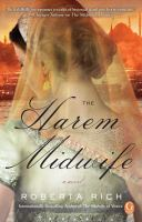 Cover image for The harem midwife / Roberta Rich.