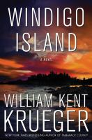 Cover image for Windigo Island / William Kent Krueger.