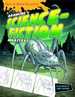 Imagen de portada para Drawing science-fiction monsters / illustrated by Janos Jantner.