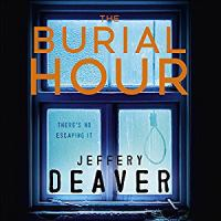 Cover image for The burial hour [sound recording] / Jeffery Deaver.