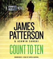 Cover image for Count to ten [sound recording] / James Patterson & Ashwin Sanghi.