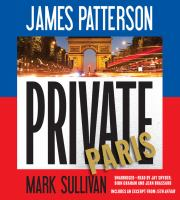 Cover image for Private Paris [sound recording] / James Patterson, Mark Sullivan.