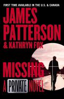 Cover image for Missing [sound recording] / James Patterson, Kathryn Fox.