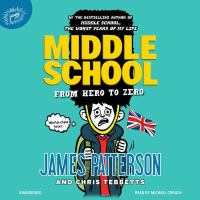 Cover image for From hero to zero [sound recording] / James Patterson and Chris Tebbetts.