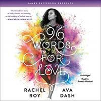 Cover image for 96 words for love [sound recording] / Rachel Roy and Ava Dash ; foreword by James Patterson.