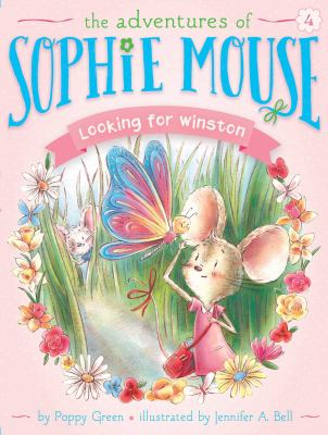 Cover image for Looking for Winston / by Poppy Green ; illustrated by Jennifer A. Bell.