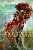 Cover image for Chain of gold / Cassandra Clare.