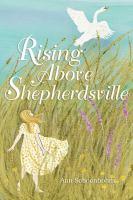 Cover image for Rising above Shepherdsville / Ann Schoenbohm.