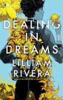 Cover image for Dealing in dreams / Lilliam Rivera.