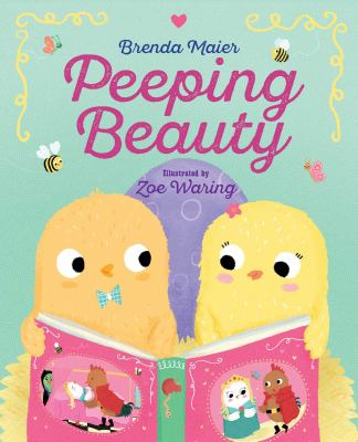 Cover image for Peeping Beauty / by Brenda Maier ; illustrated by Zoe Waring.