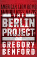 Imagen de portada para The Berlin Project / Gregory Benford.