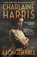Cover image for A longer fall / Charlaine Harris.