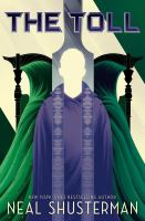 Cover image for The toll / Neal Shusterman.