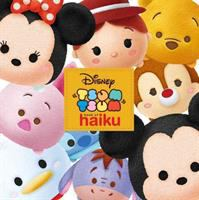 Cover image for Tsum tsum book of haiku / Disney Book Group.