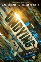 Cover image for Undying / by Amie Kaufman and Meagan Spooner.