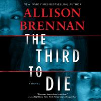 Cover image for The third to die [sound recording] / Allison Brennan.
