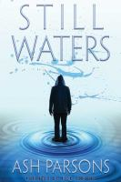 Cover image for Still waters [sound recording] / by Ash Parsons.