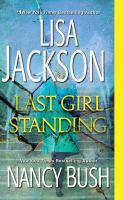 Cover image for Last Girl Standing (CD) [sound recording] / Lisa Jackson.