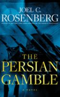 Cover image for The Persian gamble [sound recording] / Joel C. Rosenberg.