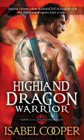 Cover image for Highland dragon warrior / Isabel Cooper.