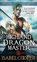 Cover image for Highland dragon master / Isabel Cooper.