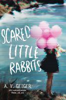 Cover image for Scared little rabbits / A.V. Geiger.