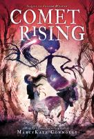 Cover image for Comet rising / MarcyKate Connolly.