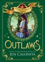 Cover image for Outlaws / Jen Calonita.