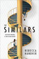 Cover image for The similars / Rebecca Hanover.