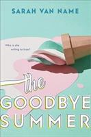 Cover image for The goodbye summer / Sarah Van Name.