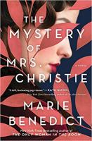 Cover image for The mystery of Mrs. Christie / Marie Benedict.