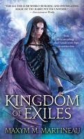 Cover image for Kingdom of exiles / Maxym M. Martineau.